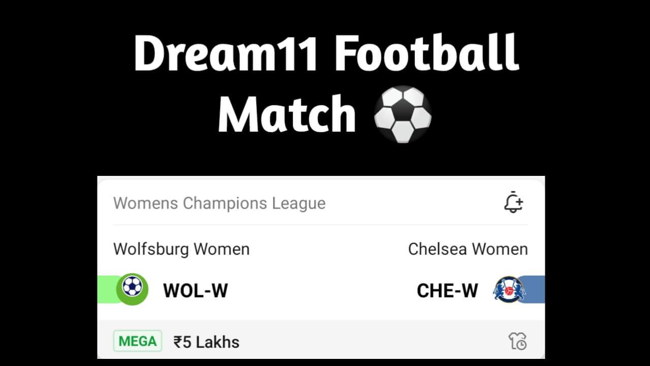 WOL-W Vs CHE-W Dream11 Team